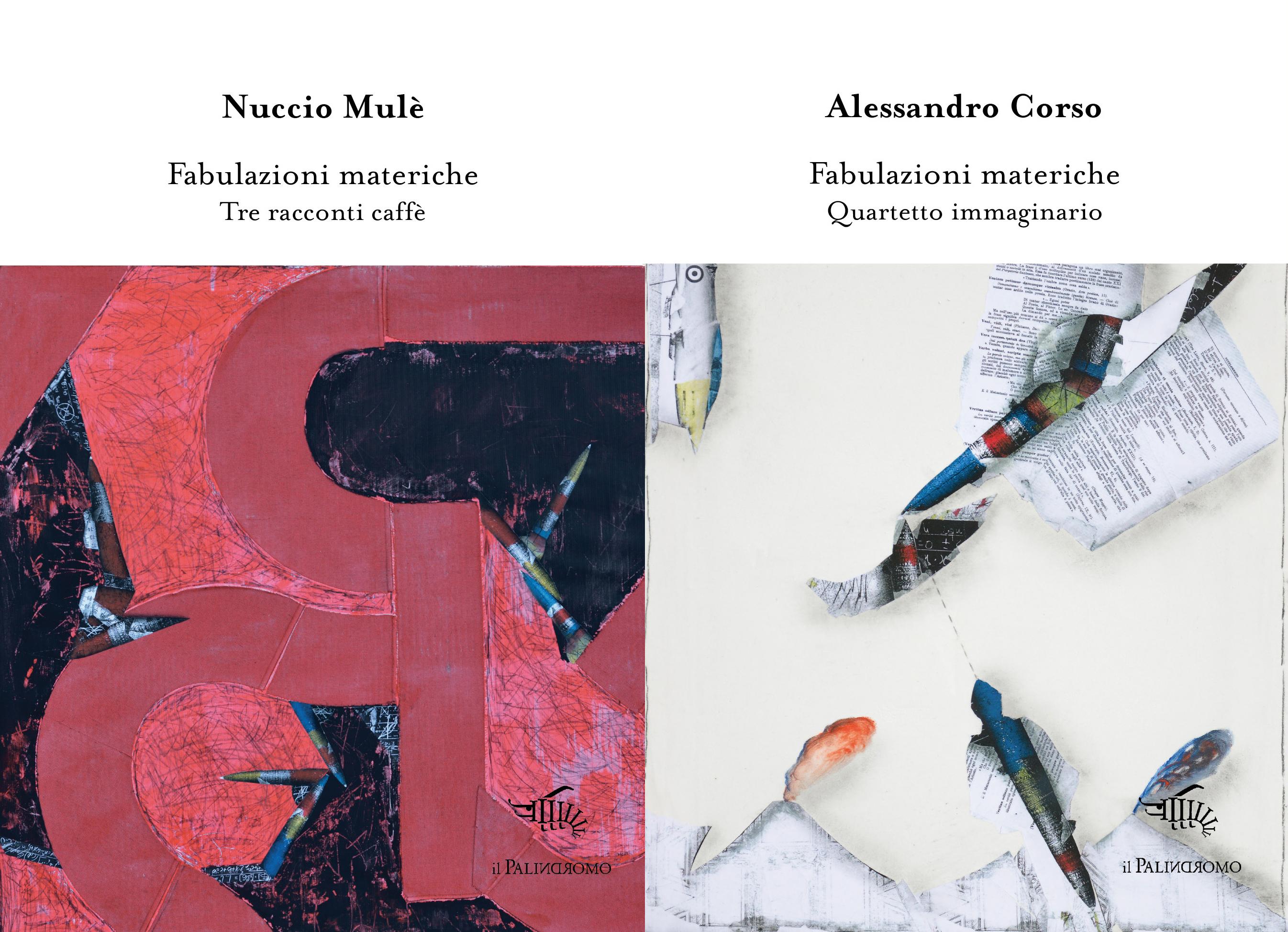 Autori: Nuccio Mulè e Alessandro Corso