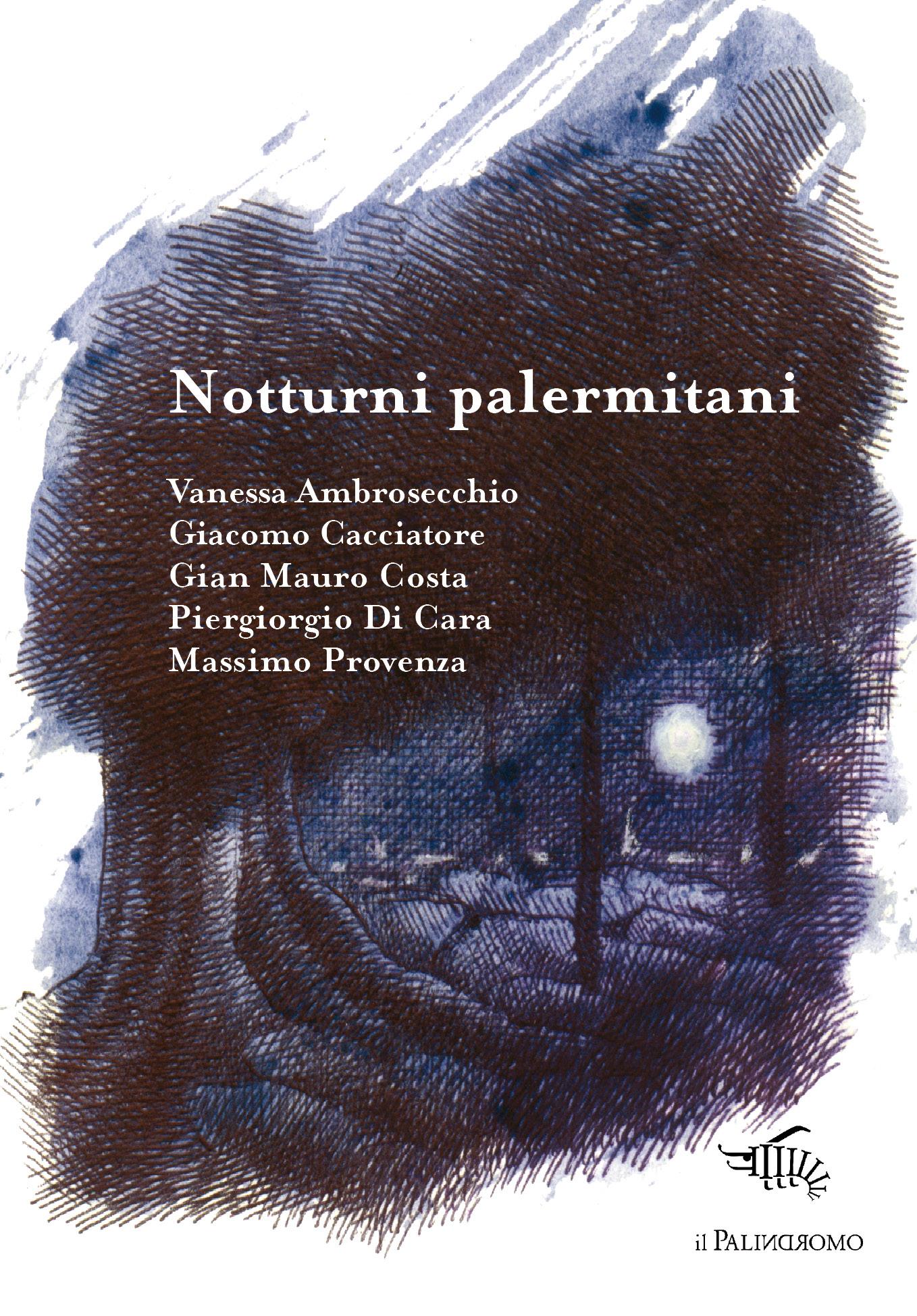 Autori: Vanessa Ambrosecchio, Giacomo Cacciatore, Gian Mauro Costa, Piergiorgio Di Cara, Massimo Provenza