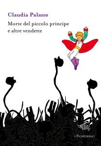 Claudia Palazzo_morte del piccolo principe