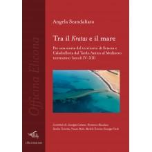 Tra il Kratas e il mare | Angela Scandaliato