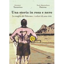 Una storia in rosa e nero | Giovanni Tarantino, Paolo Massimiliano Paterna